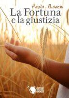 la fortuna e la giustizia (ebook)-9788868822675