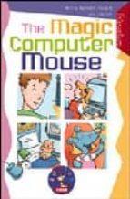 the magic computer mouse (level 2) (incluye cd)-nella burnett-stuart-liz taylor-9788877544575