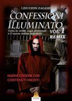 le confessioni di un illuminato vol.1 remix (ebook) 9788885519275