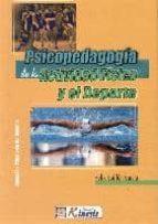 psicopedagogia de la actividad fisica y el deporte-felix guillen garcia-9789589401675