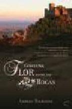 El libro de Como una flor entre las rocas autor AMPARO BALBUENA TXT!