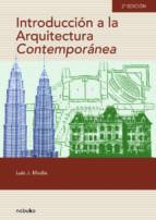 El libro de Introducción a la arquitectura contemporánea autor MADIA PDF!