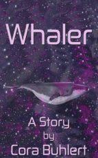 whaler (ebook)-cora buhlert-cdlxi00332475