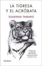 pack la tigresa y el acrobata susanna tamaro 8432715093985