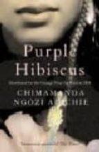 purple hibiscus-chimamanda ngozi adichie-9780007189885