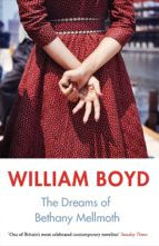 the dreams of bethany mellmoth and other stories william boyd 9780241295885