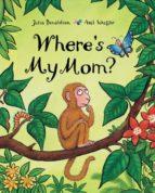 where s my mom? julia donaldson 9780803732285