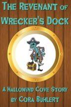 the revenant of wrecker's dock (ebook)-cora buhlert-9781310898785