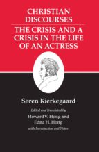 kierkegaard's writings, xvii (ebook) søren kierkegaard 9781400832385
