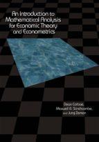 an introduction to mathematical analysis for economic theory and econometrics (ebook) dean corbae maxwell b. stinchcombe juraj zeman 9781400833085