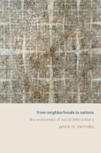 from neighborhoods to nations (ebook)-yannis m. ioannides-9781400845385