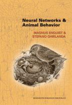 neural networks and animal behavior (ebook)-magnus enquist-stefano ghirlanda-9781400850785
