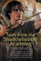 tales from the shadowhunter academy-cassandra clare-9781406373585