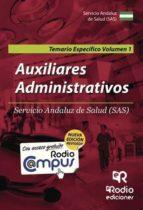 AUXILIARES ADMINISTRATIVOS SERVICIO ANDALUZ DE SALUD (SAS). TEMARIO ESPECÍFICO. VOLUMEN 1
