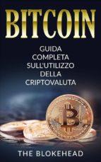 bitcoin:  guida completa sull'utilizzo della criptovaluta (ebook)-9781547502585