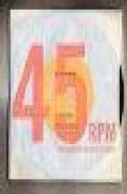 Descargas gratuitas de audio de libros 45Rpm: a visual history of the seven-inch record