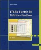 eplan electric p8: reference handbook bernd gischel 9781569904985