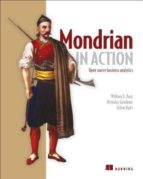 mondrian in action-william d. back-nicholas goodman-9781617290985