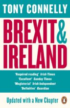 brexit and ireland (ebook) tony connelly 9781844884285