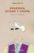 anarquia, estado y utopia robert nozick 9781909870185