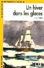 un hiver dans les glaces (lectures cle en français facile: niveau 1) jules vernes 9782090317985