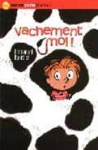 El libro de Vachement moi autor E.BOURDIER EPUB!