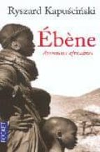 ebene : aventures africaines-ryszard kapuscinski-9782266114585