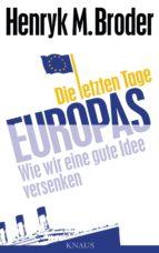 DIE LETZTEN TAGE EUROPAS