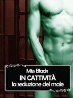 in cattività: la seduzione del male (ebook)-miss black-9786050340785