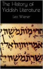 THE HISTORY OF YIDDISH LITERATURE