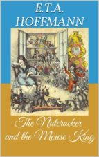 THE NUTCRACKER AND THE MOUSE KING (PICTURE BOOK)