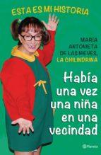 había una vez una niña en una vecindad (ebook)-maria antonieta de las nieves-9786070725685