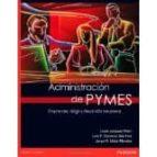 administración de pymes. emprender, dirigir y desarrollar em-9786073206785