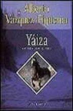 yaiza-alberto vazquez-figueroa-9788401321085