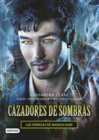 cazadores de sombras. las crónicas de magnus bane (ebook)-cassandra clare-sarah rees brennan-maureen johnson-9788408146285
