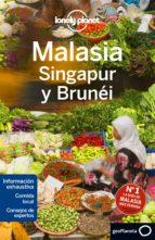 malasia, singapur y bruneu 2016 (3ª ed.) (lonely planet) brett atkinson greg benchwick 9788408152385