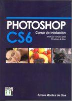 photoshop cs6 curso iniciacion alvaro montes de oca 9788415033585