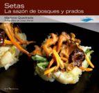 setas: la sazon de bosques y prados-mariona quadrada-josep borrell-9788415088585