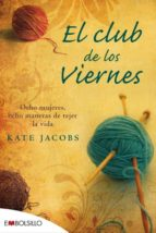 el club de los viernes-kate jacobs-9788415140085