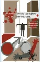 violencia contra las mujeres. el amor como coartada-9788415260585