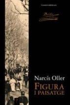 El libro de Figura i paisatge autor NARCIS OLLER TXT!