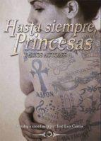 hasta siempre princesas-jose luis cantos-9788416101085