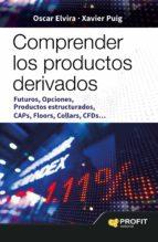 comprender los productos derivados-oscar elvira benito-xavi puig pla-9788416115785