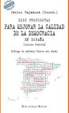 diez propuestas para mejorar la calidad de la democracia javier (coord.) tajadura 9788416170685