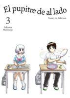 el pupitre de al lado (vol. 3) takuma morishige 9788416188185