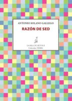 razón de sed (ebook)-antonio solano gallego-9788416210985