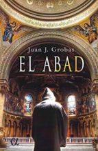 el abad juan j. grobas 9788416645985