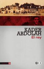 el rey kader abdolah 9788416746385