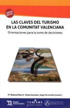 las claves del turismo en la comunitat valenciana m. dolores pitarch 9788416786985