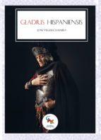 gladius hispaniensis (ebook)-jose vilaseca-9788416900985